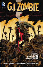 Image: G.I. Zombie Vol. 01: A Star Spangled War Story SC  - DC Comics