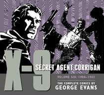 Image: X-9: Secret Agent Corrigan Vol. 06: 1980 - 1982 HC  - IDW Publishing