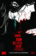 Image: We Can Never Go Home #5 - Black Mask Comics