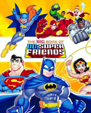 Image: Big Book of DC Super Friends: A Golden Book HC  - Random House Books For Young R