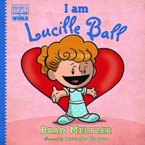 Image: I Am Lucille Ball HC  (Young Readers) - Dial Books