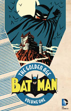 Image: Batman: The Golden Age Vol. 01 SC  - DC Comics