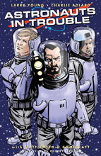 Image: Astronauts in Trouble SC  - Image Comics