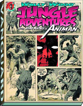 Image: Wally Wood: Jungle Adventures with Jim King & Animan SC  - Vanguard Productions