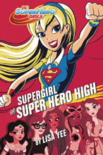 Image: DC Super Hero Girls: Supergirl at Super Hero High HC  - Random House Books For Young R