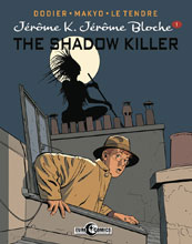 Image: Jerome K. Jerome Bloche Vol. 01: The Shadow Killer HC  - IDW Publishing