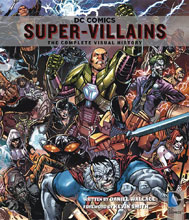 Image: DC Comics Super-Villains: The Complete Visual History SC  - Insight Editions