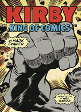 Image: Kirby: King of Comics SC  - Abrams Comicarts