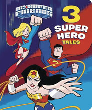 Image: DC Super Friends: 3 Super Hero Tales Board Book  - Random House Books For Young R