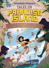 Image: Wonder Woman: Tales of Paradise Island -  The Legendary Lasso SC  - Capstone Press