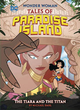 Image: Wonder Woman: Tales of Paradise Island - The Tiara and the Titan SC  - Capstone Press