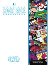 Image: American Comic Book Chronicles: 1990-1999 HC  - Twomorrows Publishing