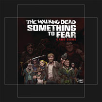 Image: Walking Dead Card Game: Something to Fear  - Image Comics