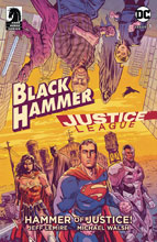 Image: Black Hammer / Justice League: Hammer of Justice #1 (cover A - Walsh) - Dark Horse Comics