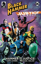 Image: Black Hammer / Justice League: Hammer of Justice #1 (cover B - Sorrentino) - Dark Horse Comics