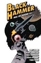 Image: Black Hammer Vol. 04: Age of Doom Part II SC  - Dark Horse Comics