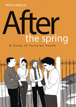 Image: After the Spring: Story of Tunisian Youth HC  - IDW Publishing