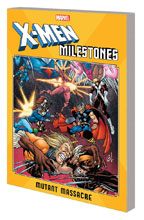 Image: X-Men Milestones: Mutant Massacre SC  - Marvel Comics