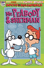 Image: Rocky & Bullwinkle: Best of Peabody & Sherman #1 (cover B - limited) - American Mythology Productions