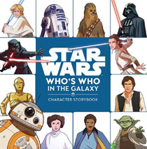 Image: Star Wars: Who's Who Character Storybook HC  - Disney Lucasfilm Press
