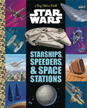 Image: Star Wars Little Golden Book: Starships Speeders  - Golden Books