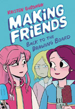 Image: Making Friends Vol. 02: Back to Drawing Board GN  - Graphix