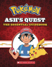 Image: Ash's Quest Essential Guidebook: Pokemon - Ash's Quest HC  - Scholastic Inc.
