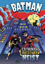Image: DC Super Heroes: Batman - Catwoman's Halloween Heist SC  (Young Readers) - Stone Arch Books