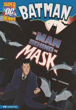 Image: Batman: The Man Behind the Mask SC  - Stone Arch Books