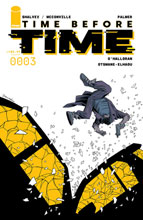 Image: Time Before Time #3 (cover A - Shalvey) - Image Comics