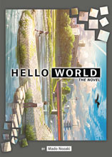 Image: Hello World Light Novel SC  - Seven Seas Ent - Airship