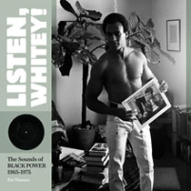 Image: Listen Whitey Sounds: Black Power 1965-1975 HC  - Fantagraphics Books