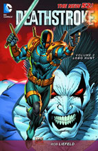 Image: Deathstroke Vol. 02: Lobo Hunt SC  - DC Comics