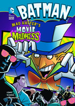 Image: DC Super Heroes Young Readers: Batman - Mad Hatter's Movie Madness SC  - Capstone Press