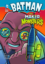 Image: DC Super Heroes Young Readers: Batman - The Maker of Monsters SC  - Capstone Press