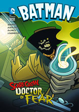 Image: DC Super Heroes Young Readers: Batman - Scarecrow, Doctor of Fear SC  - Capstone Press