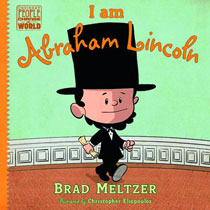 Image: I Am Abraham Lincoln Young Readers HC  - Dial Books