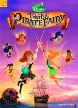 Image: Disney Fairies Vol. 16: Tinker Bell and the Pirate Fairy HC  - Papercutz