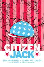 Image: Citizen Jack #3 (cover A - Patterson & Todd) - Image Comics