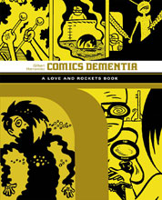 Image: Comics Dementia: The Love and Rockets Library Vol. 12 SC  - Fantagraphics Books