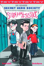 Image: Secret Hero Society: Study Hall of Justice HC  - Scholastic Inc.