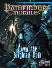 Image: Pathfinder Module: Down the Blighted Path  -