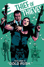 Image: Thief of Thieves Vol. 06: Gold Rush SC  - Image Comics