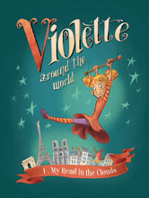 Image: Violette Around the World Vol. 01: My Head in the Clouds HC  - IDW Publishing