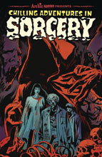 Image: Chilling Adventures in Sorcery Vol. 01 SC  - Archie Comic Publications