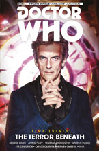 Image: Doctor Who: The 12th Doctor - Time Trials Vol. 01: The Terror Beneath SC  - Titan Comics