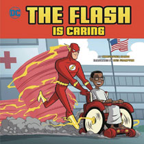Image: Flash Is Caring Picture Book  (Young Readers) - Capstone Press
