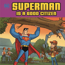 Image: Superman Is a Good Citizen SC  - Capstone Press