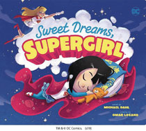 Image: Sweet Dreams Supergirl Board Book  - Capstone Press
