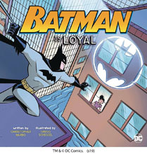Image: Batman is Loyal Picture Window Book SC  - Capstone - Picture Window Book